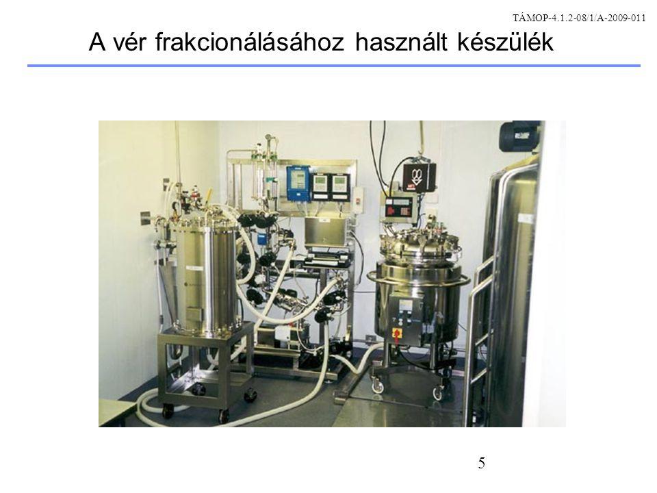 A vér frakcionálásához használt készülék