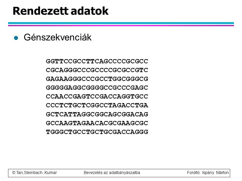 Rendezett adatok Génszekvenciák
