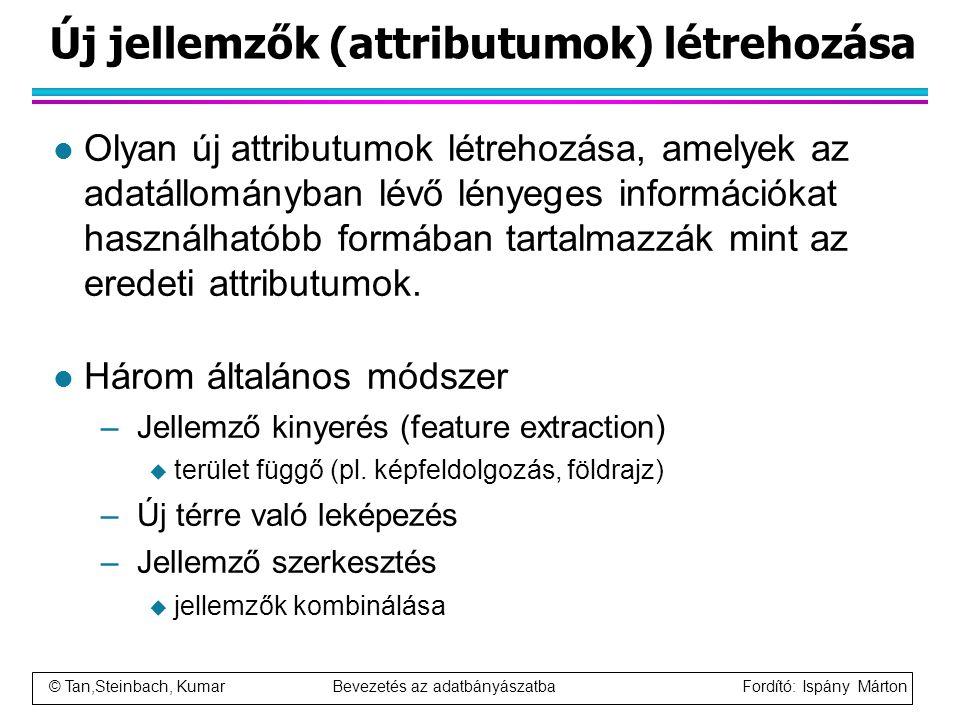 Új jellemzők (attributumok) létrehozása