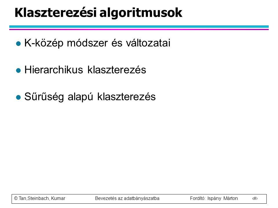 Klaszterezési algoritmusok