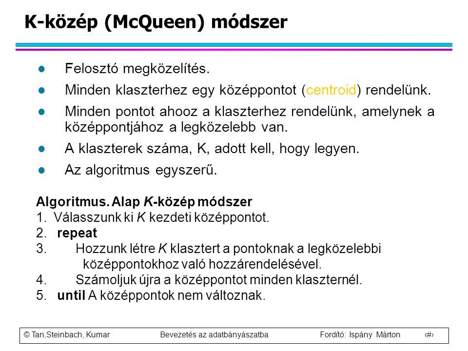 K-közép (McQueen) módszer