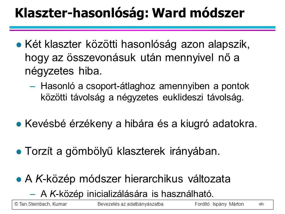 Klaszter-hasonlóság: Ward módszer