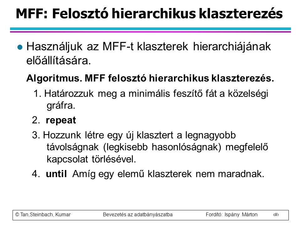 MFF: Felosztó hierarchikus klaszterezés
