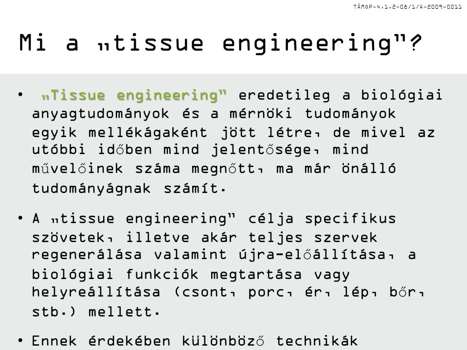 "Mi a ""tissue engineering"