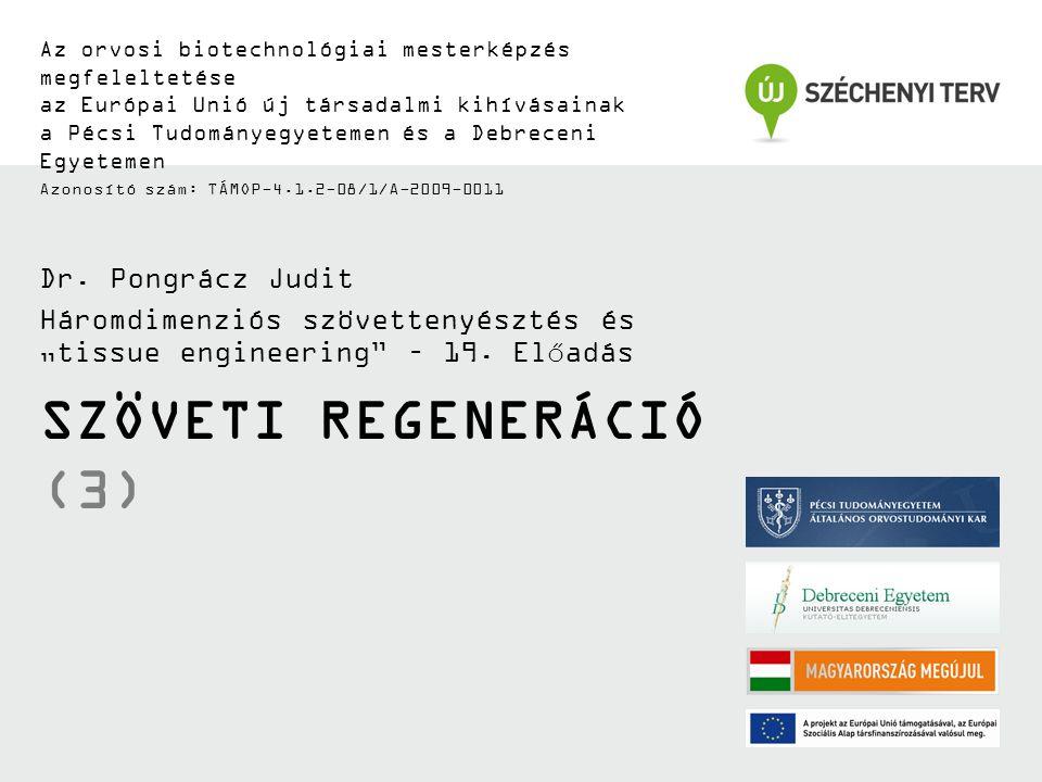 Szöveti regeneráció (3)
