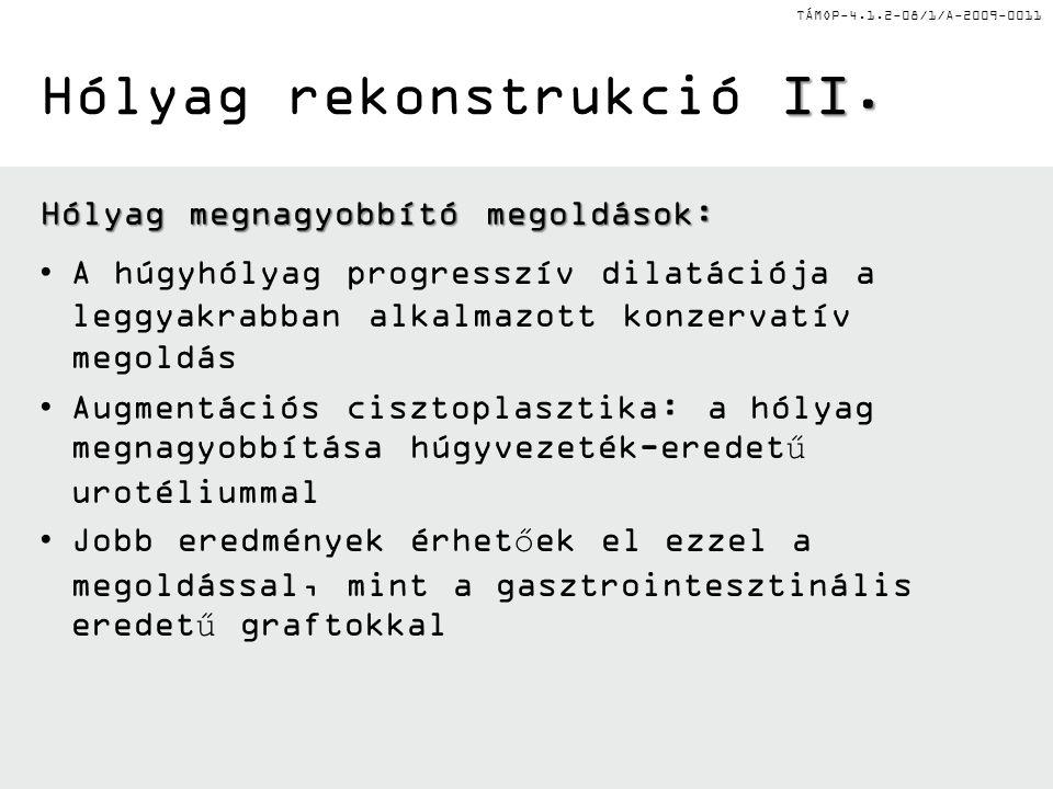 Hólyag rekonstrukció II.