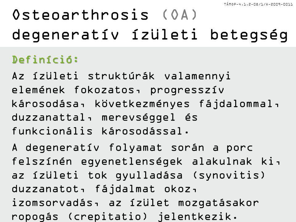 Osteoarthrosis (OA) degeneratív ízületi betegség