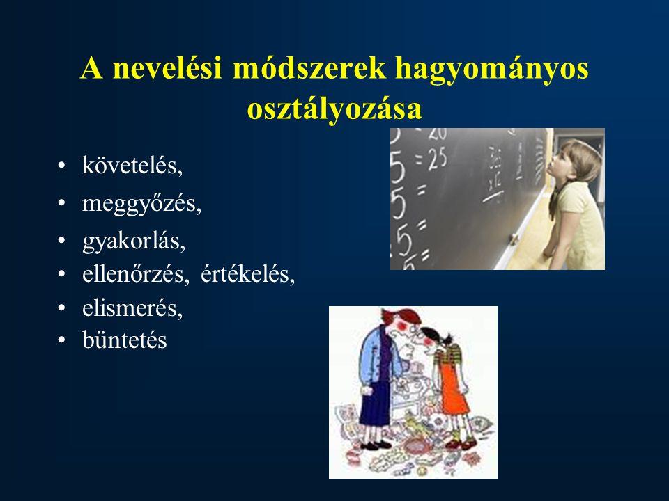 A nevelési módszerek hagyományos osztályozása