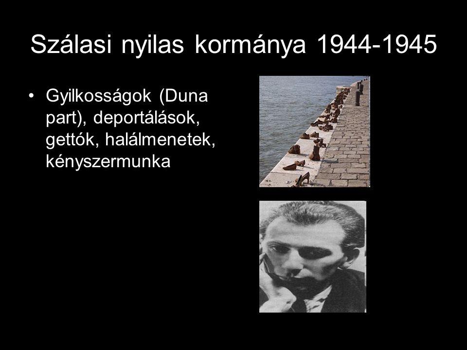 Szálasi nyilas kormánya 1944-1945