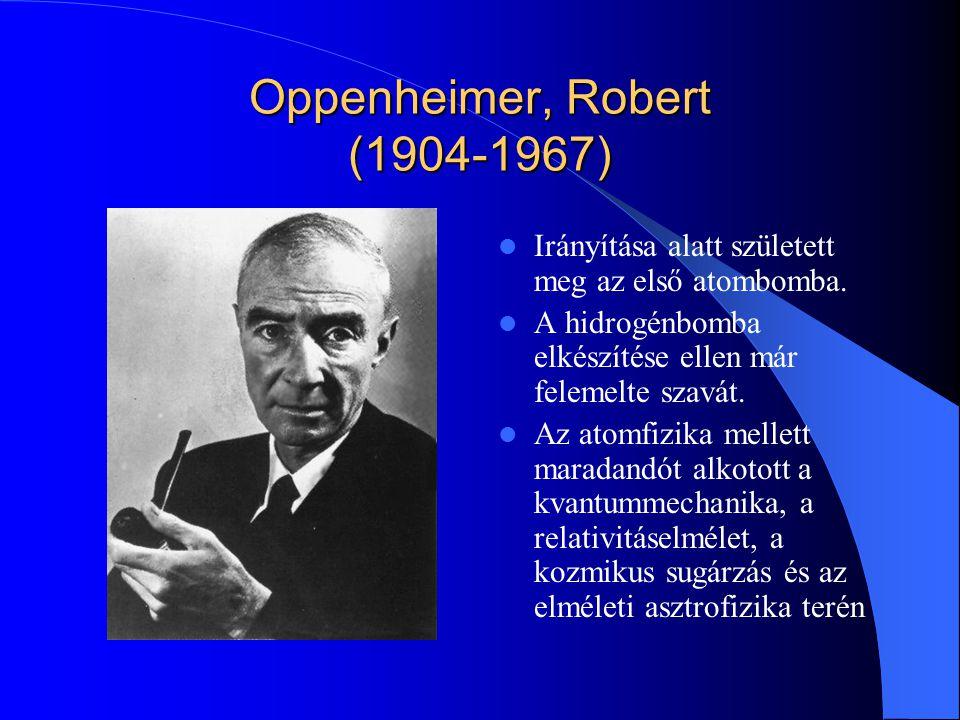 Oppenheimer, Robert (1904-1967)