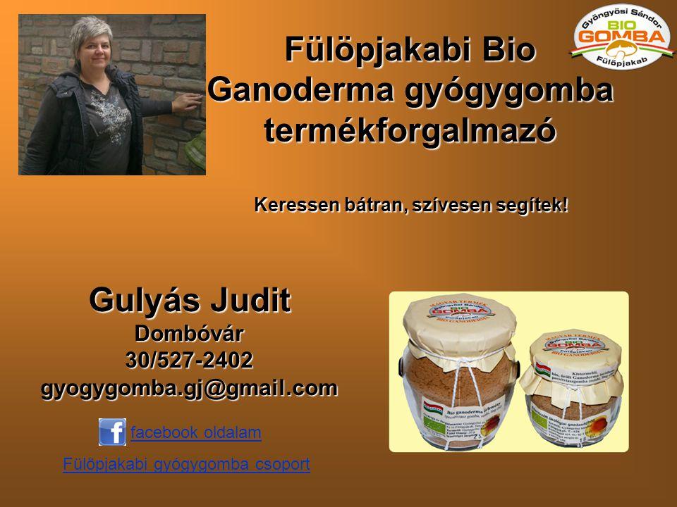Fülöpjakabi Bio Ganoderma gyógygomba termékforgalmazó