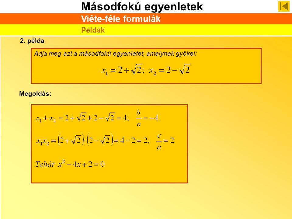 Viéte-féle formulák Példák 2. példa