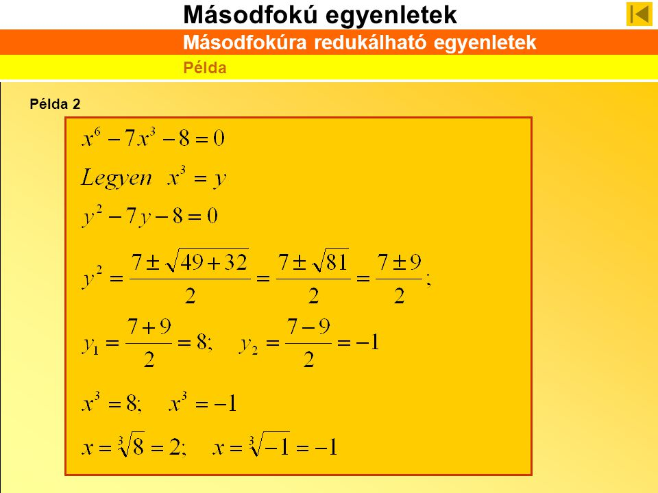 Másodfokúra redukálható egyenletek