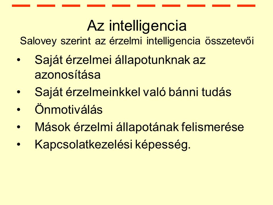 Az intelligencia Salovey szerint az érzelmi intelligencia összetevői