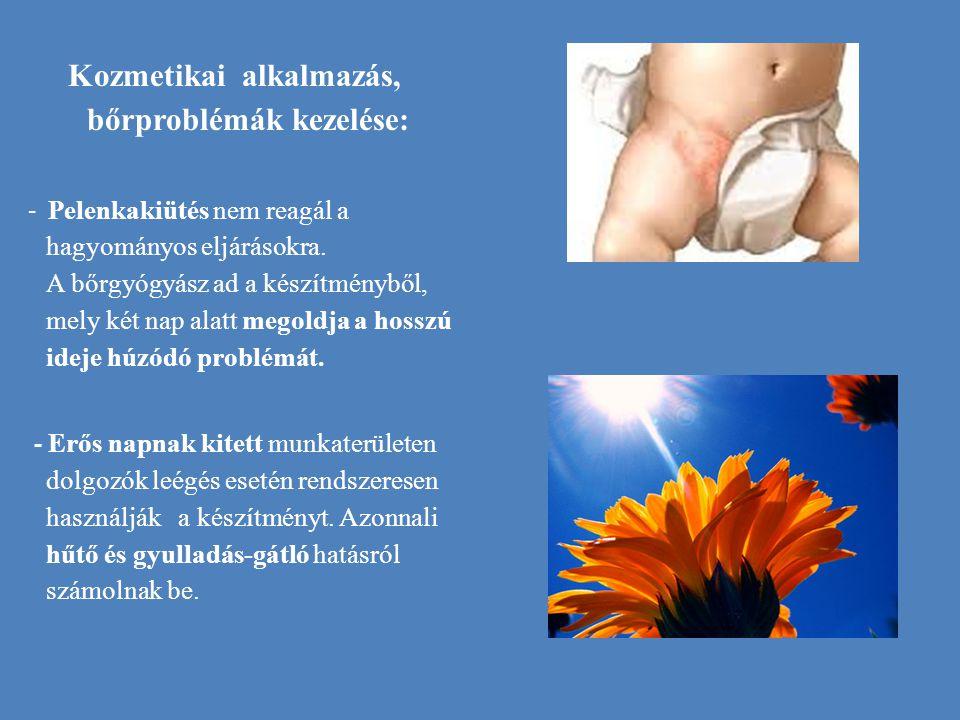 Kozmetikai alkalmazás, bőrproblémák kezelése: