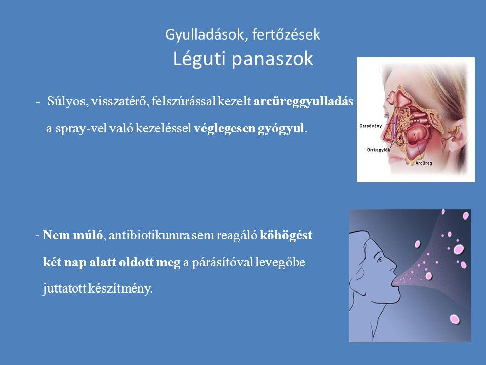 Gyulladások, fertőzések Léguti panaszok