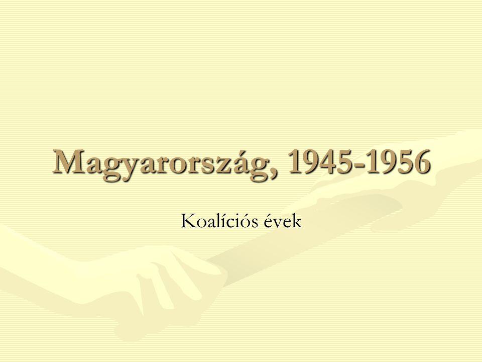 Magyarország, 1945-1956 Koalíciós évek
