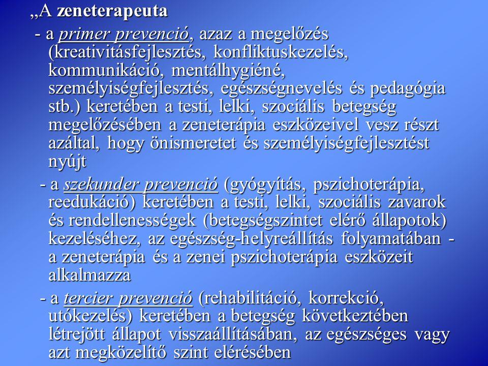 """""""A zeneterapeuta"""