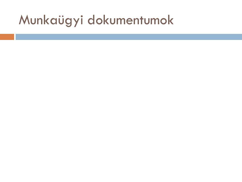 Munkaügyi dokumentumok