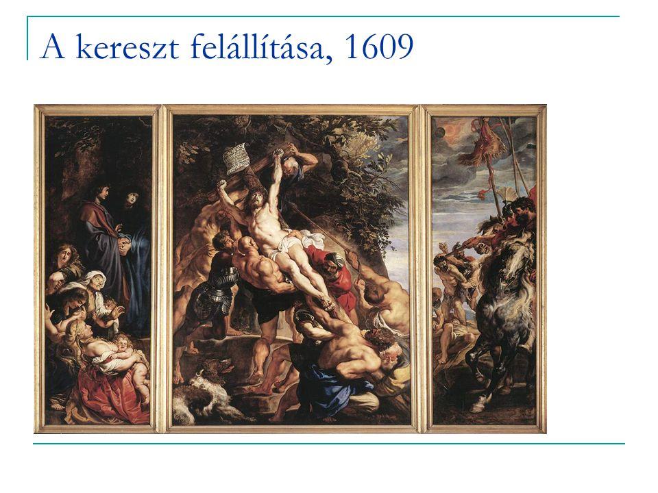 A kereszt felállítása, 1609