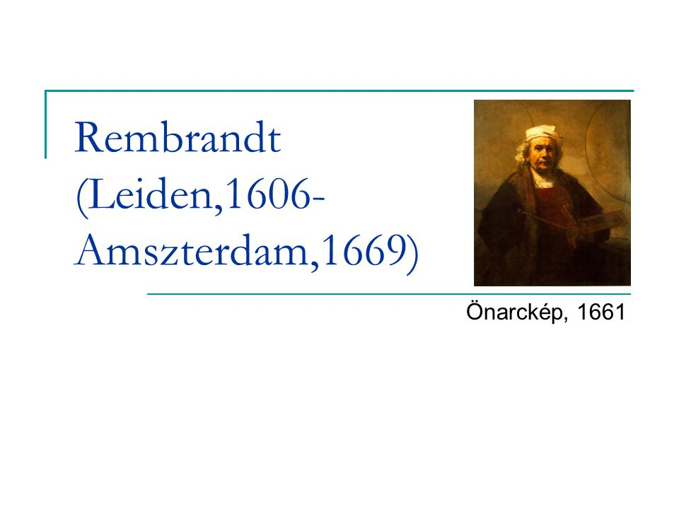 Rembrandt (Leiden,1606- Amszterdam,1669)
