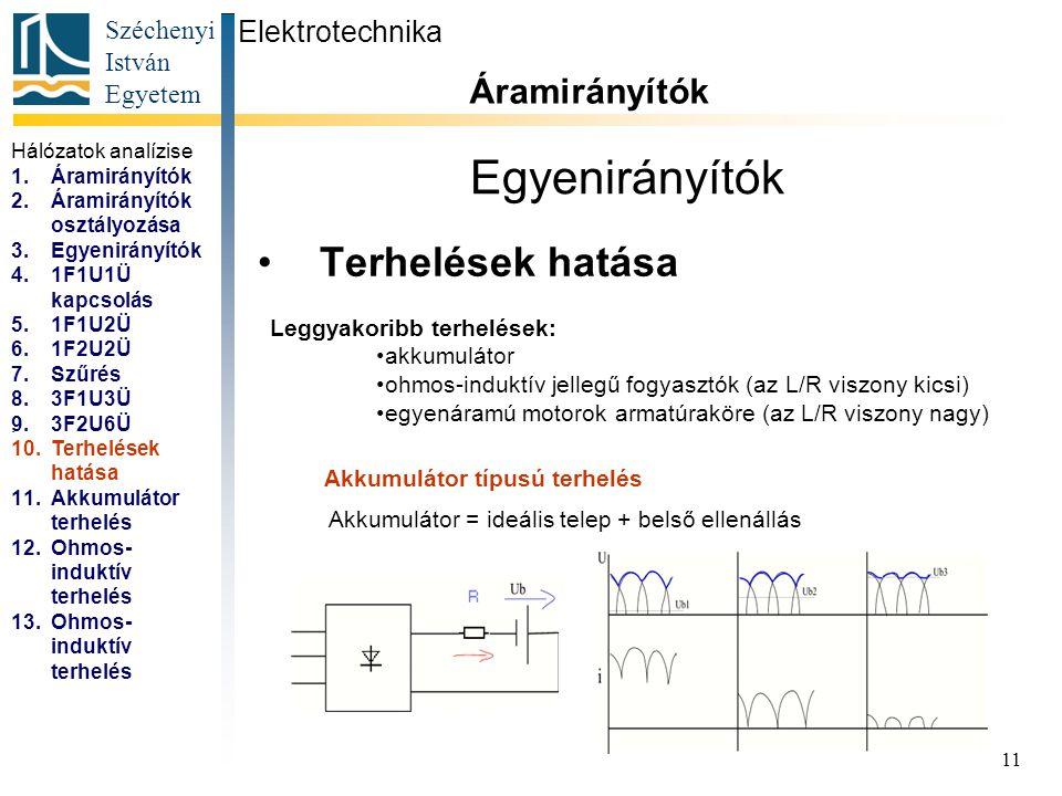 Akkumulátor = ideális telep + belső ellenállás