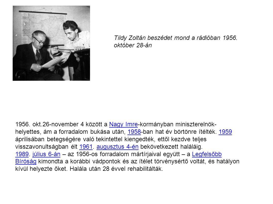 Tildy Zoltán beszédet mond a rádióban 1956. október 28-án
