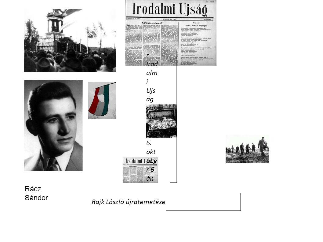 z Irodalmi Ujság címlapja 1956. október 6-án Rajk László újratemetése