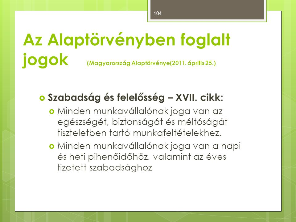 Az Alaptörvényben foglalt jogok (Magyarország Alaptörvénye(2011