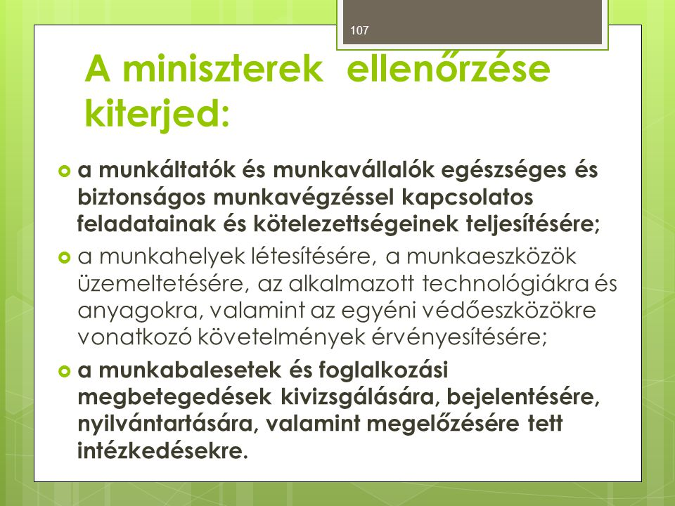 A miniszterek ellenőrzése kiterjed: