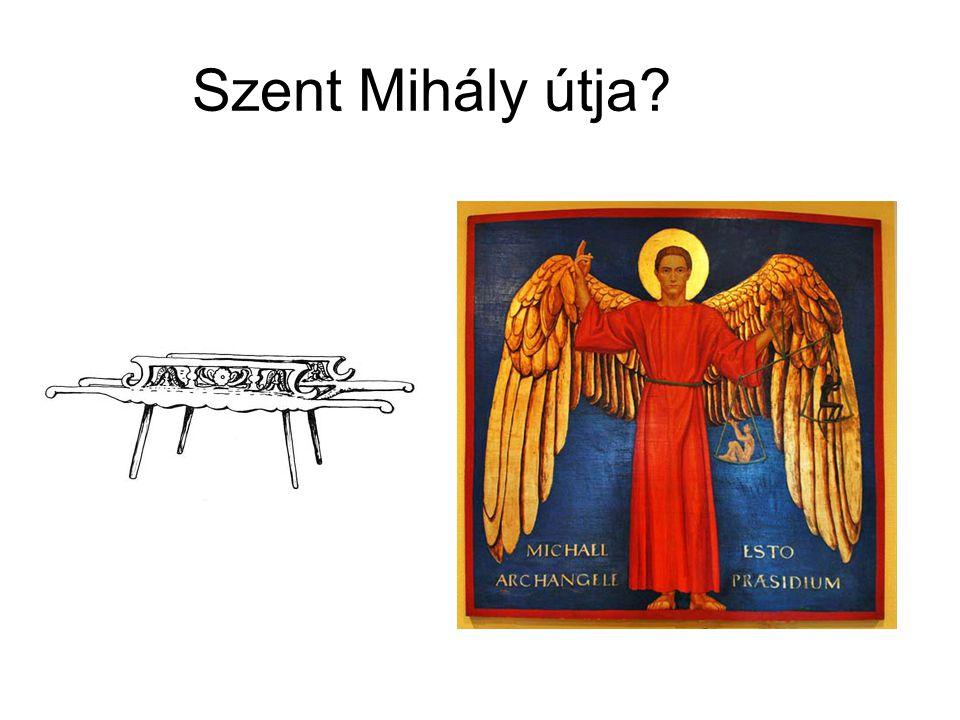 Szent Mihály útja