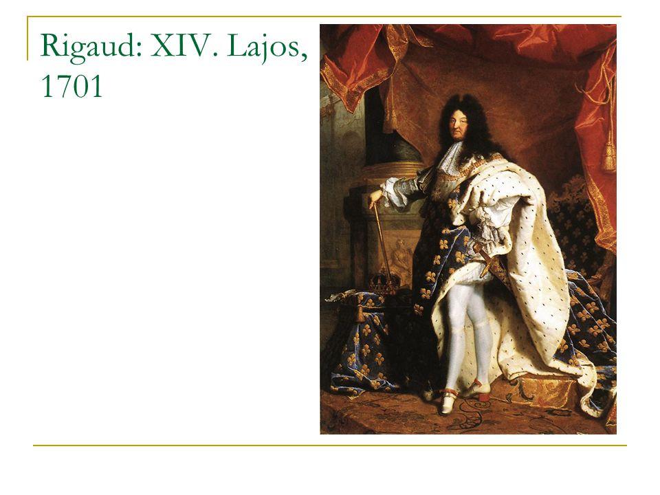 Rigaud: XIV. Lajos, 1701