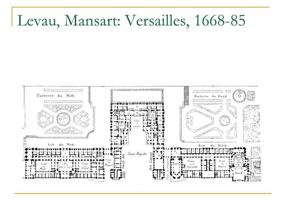 Levau, Mansart: Versailles, 1668-85