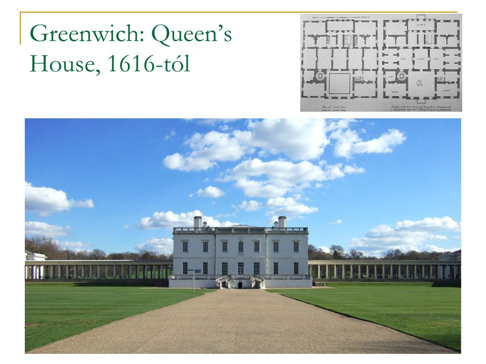 Greenwich: Queen's House, 1616-tól