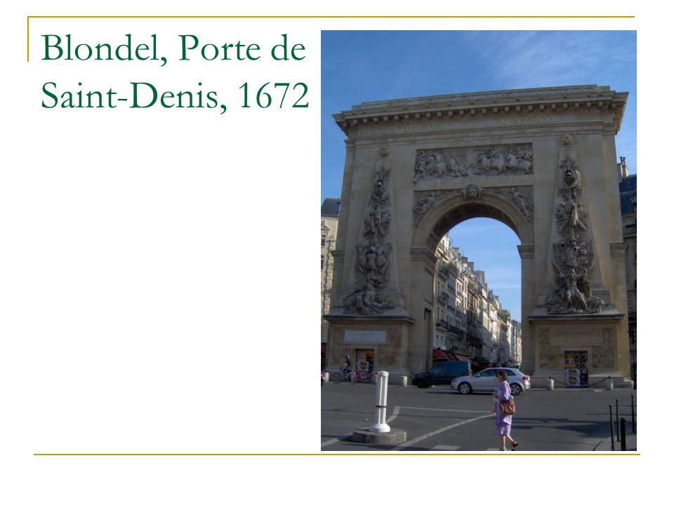 Blondel, Porte de Saint-Denis, 1672