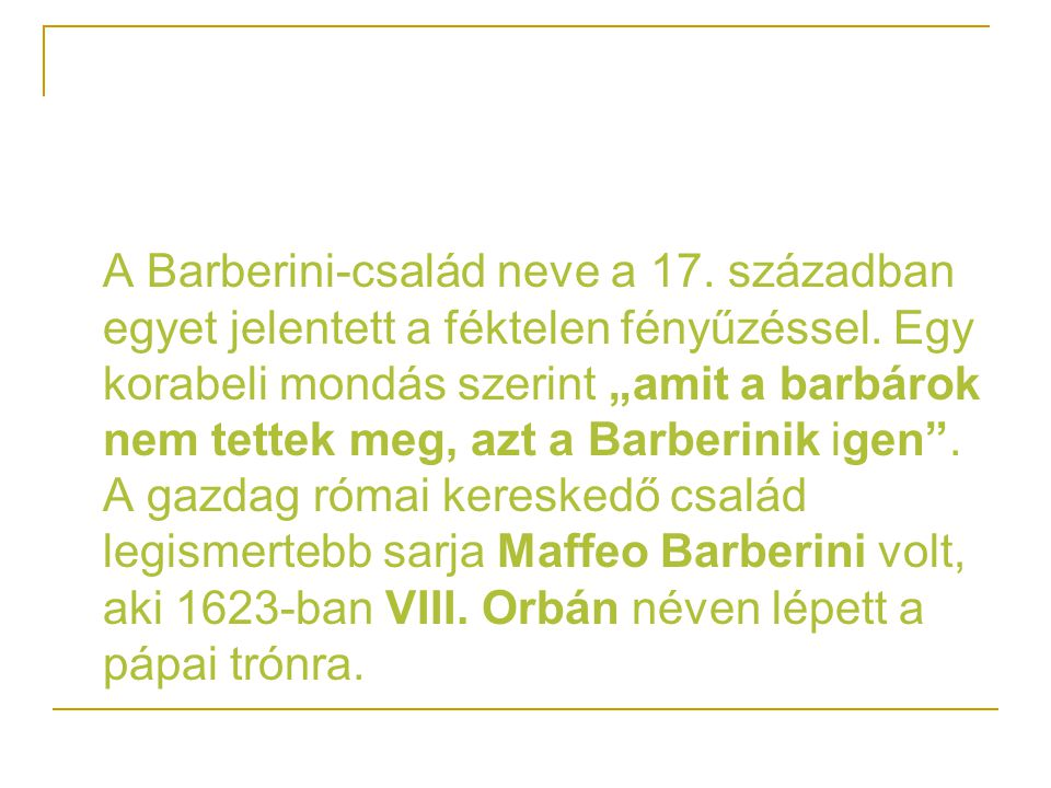 A Barberini-család neve a 17