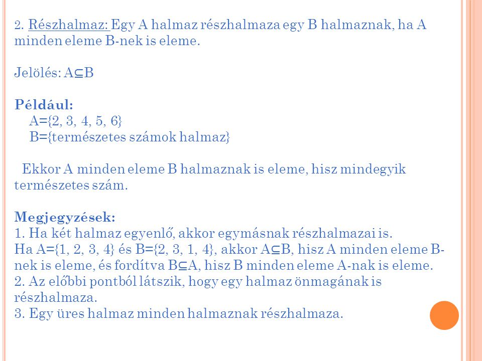 B={természetes számok halmaz}
