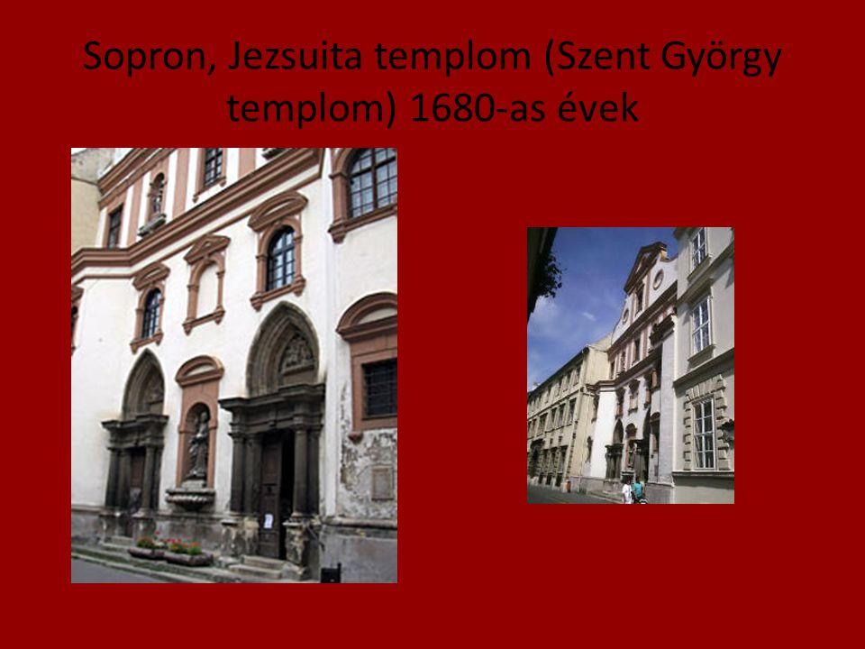 Sopron, Jezsuita templom (Szent György templom) 1680-as évek