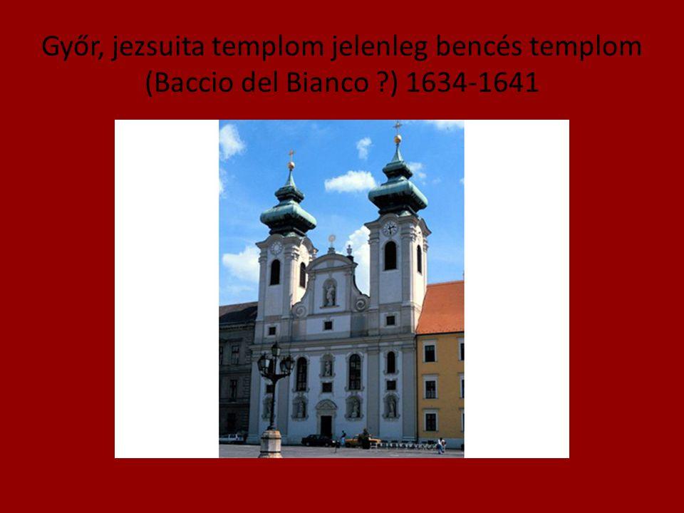 Győr, jezsuita templom jelenleg bencés templom (Baccio del Bianco
