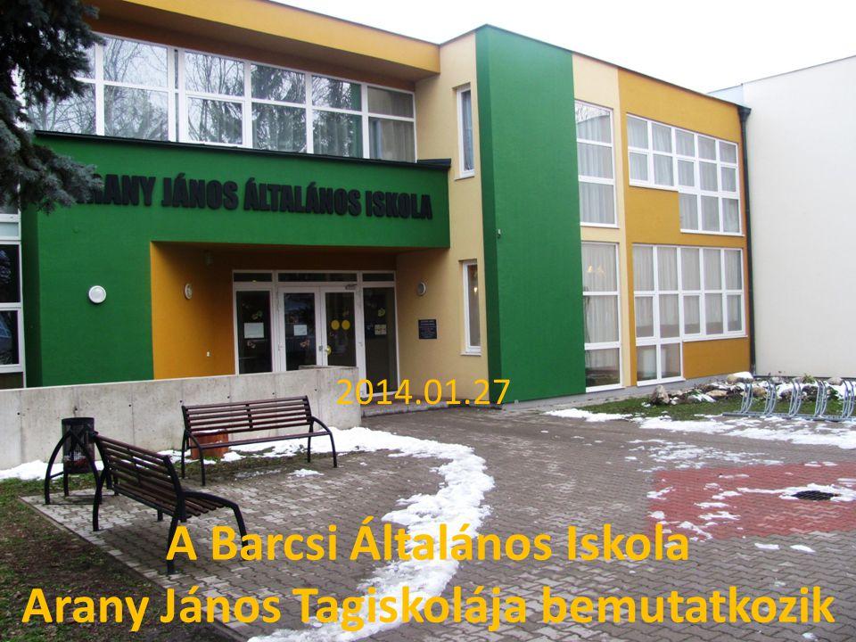 A Barcsi Általános Iskola Arany János Tagiskolája bemutatkozik