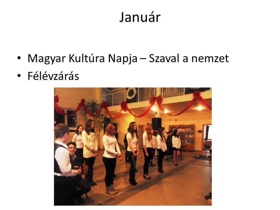 Január Magyar Kultúra Napja – Szaval a nemzet Félévzárás