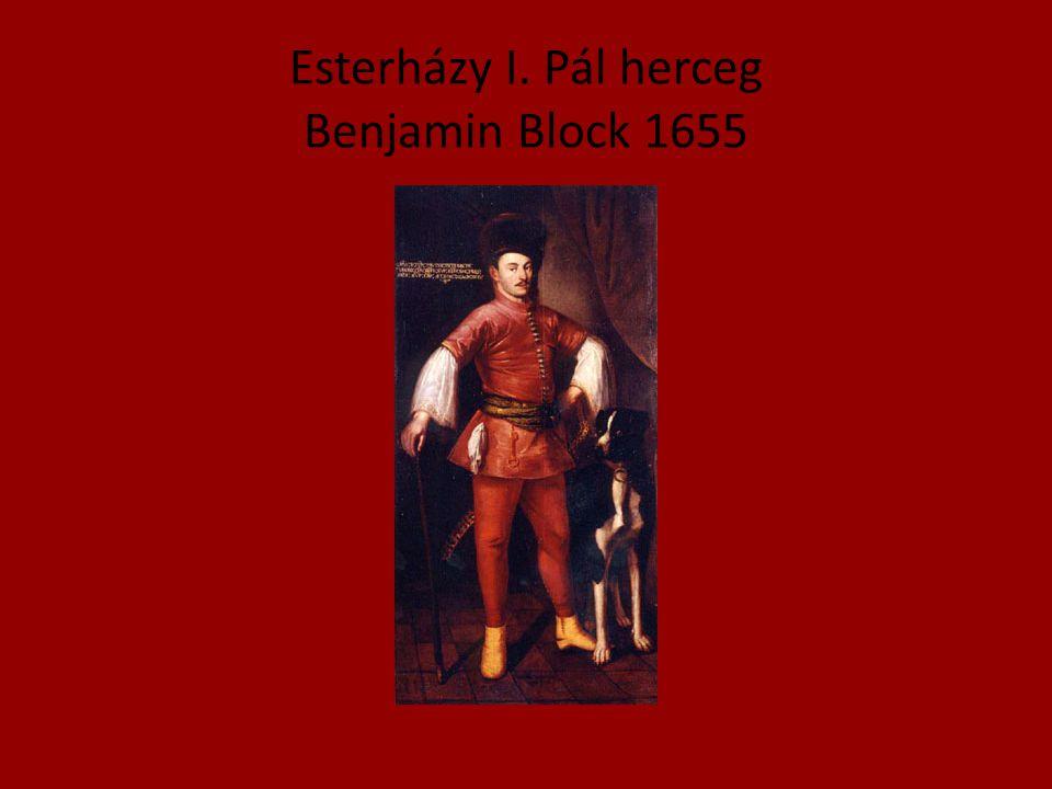 Esterházy I. Pál herceg Benjamin Block 1655