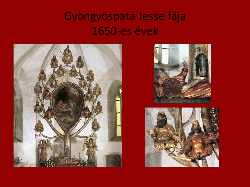 Gyöngyöspata Jesse fája 1650-es évek