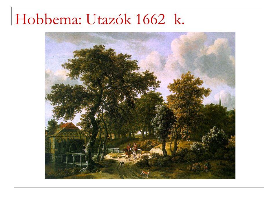 Hobbema: Utazók 1662 k.