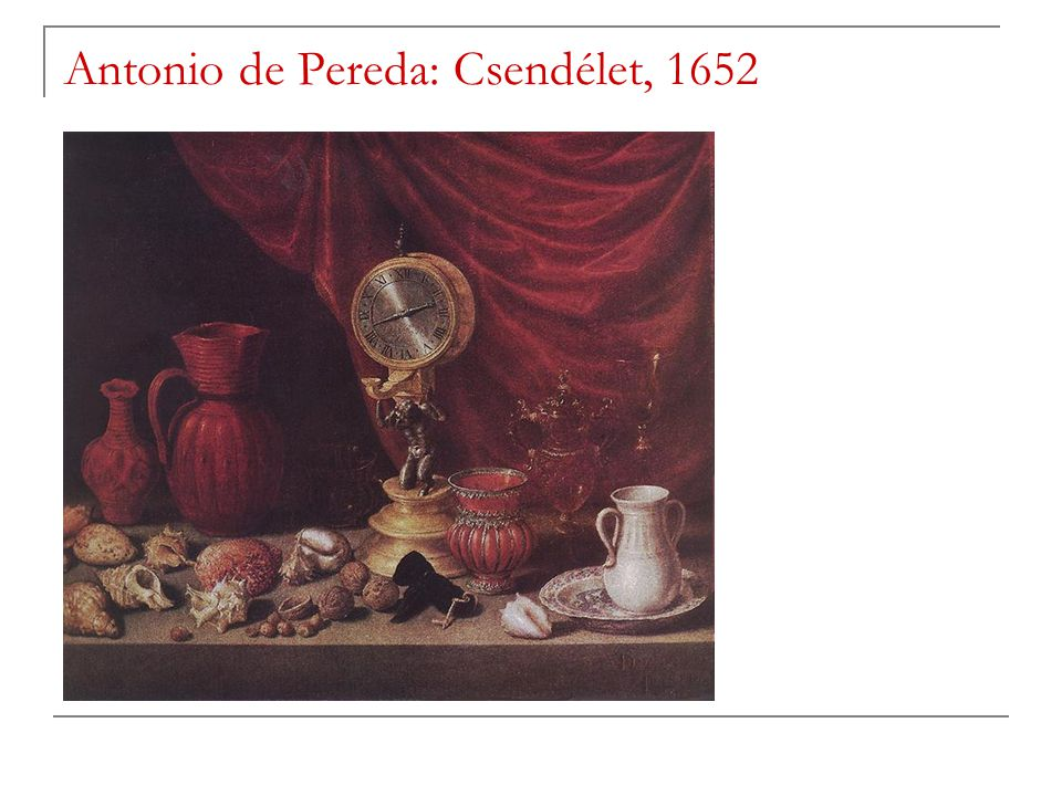 Antonio de Pereda: Csendélet, 1652