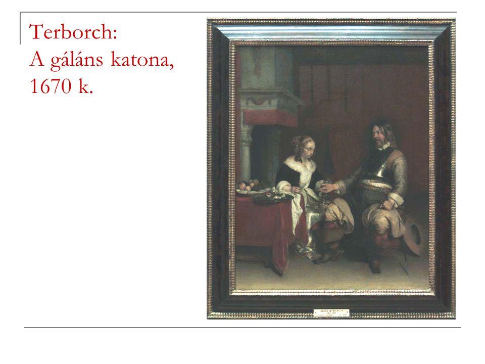 Terborch: A gáláns katona, 1670 k.
