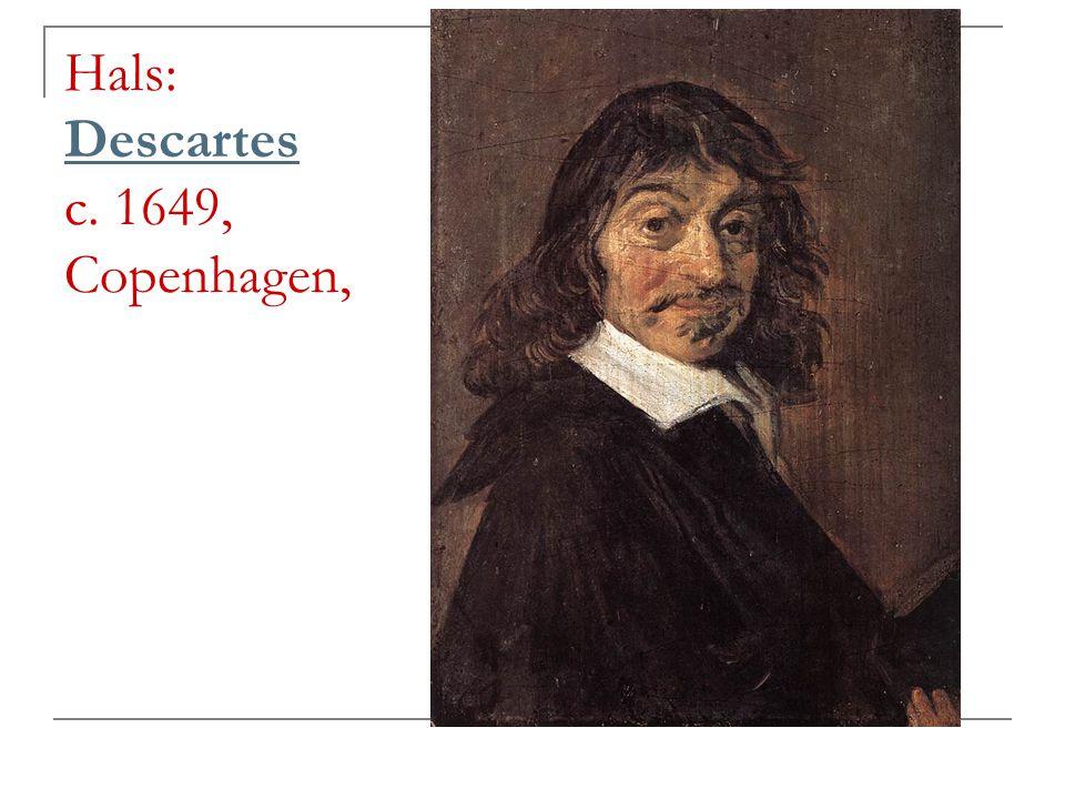 Hals: Descartes c. 1649, Copenhagen,