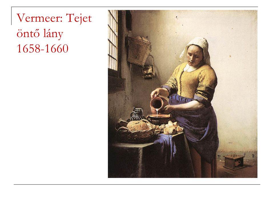 Vermeer: Tejet öntő lány 1658-1660