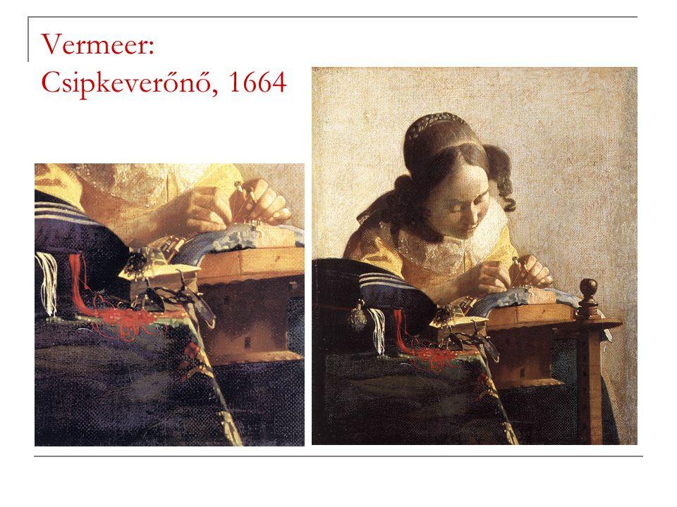 Vermeer: Csipkeverőnő, 1664