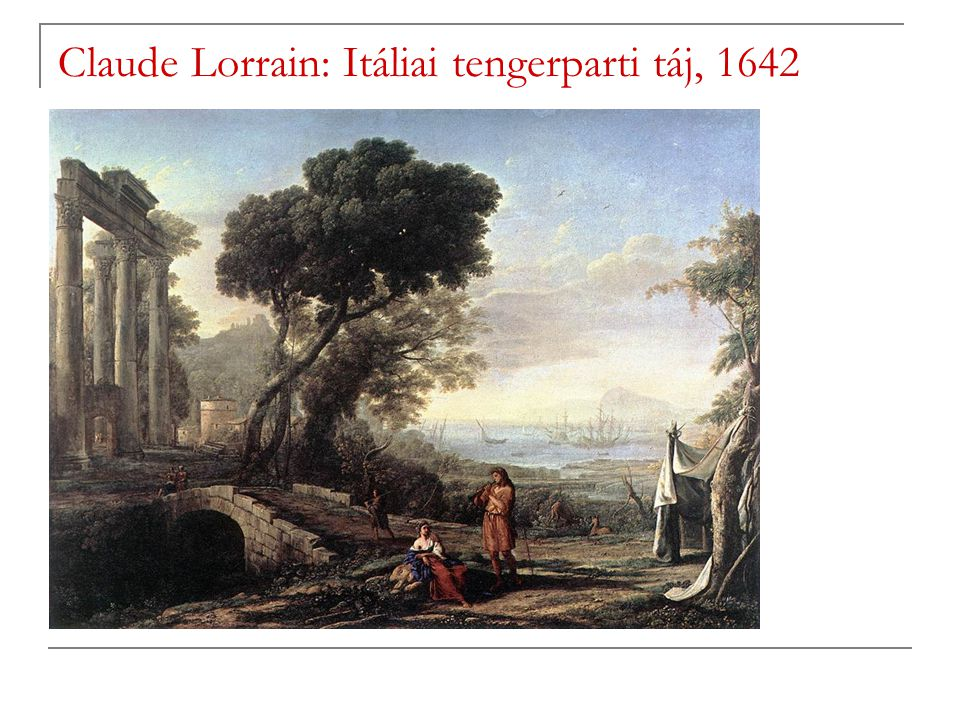 Claude Lorrain: Itáliai tengerparti táj, 1642